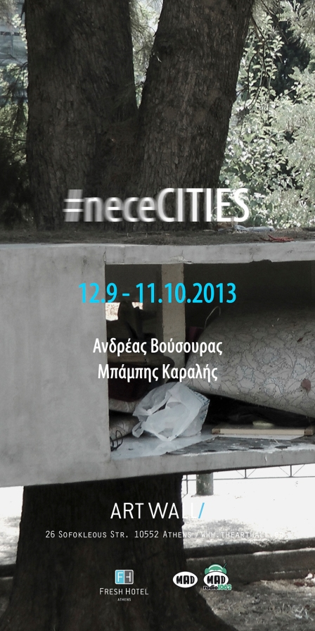 neceCITIES Andreas Vousouras Babis Karalis ARTWALL 2013